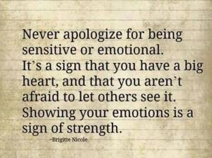 never-apoligize-for-sensitive-emotions